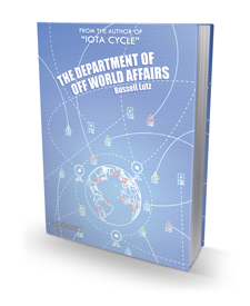 The Department of Off World Affairs by Russell Lutz