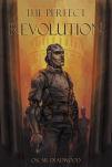 The Perfect Revolution by Oscar Deadwood